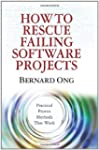 How to Rescue Failing Software Projects
