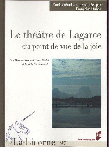 la-licorne-n-97-2012-le-theatre-de-lagarce-du-point-de-vue-de-la-joie-sur-derniers-remords-avant-lou