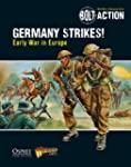 Bolt Action: Germany Strikes!: Early...