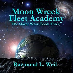 Moon Wreck: Fleet Academy Audiobook