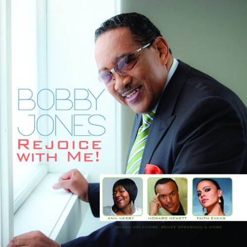 Dr. Bobby Jones & Faith Evans Rejoice With Me