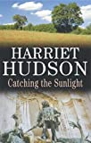 img - for Catching the Sunlight (Severn House Large Print) book / textbook / text book