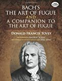 Bach's The Art of Fugue and A Companion to The Art of Fugue (Dover Music Scores)