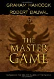 img - for Master Game: Unmasking the Secret Rulers of the World book / textbook / text book