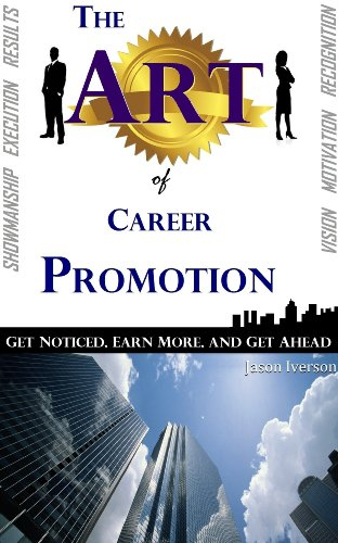 Book: The Art of Career Promotion by Jason Iverson