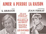 JEAN FERRAT : AIMER A PERDRE LA RAISON Chant/Piano + Accords (feuillet) [Partition]...