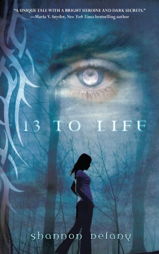 Cover of 13 to Life: A Werewolf's Tale