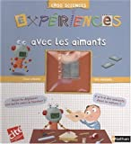 img - for EXPERIENCES AVEC LES AIMANTS #11 book / textbook / text book