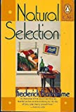 Natural Selection (Contemporary American Fiction) (0140128891) by Barthelme, Frederick
