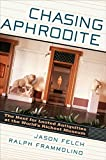 img - for Chasing Aphrodite: The Hunt for Looted Antiquities at the World's Richest Museum book / textbook / text book