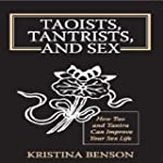 Taoists, Tantrists, and Sex: How Tao...