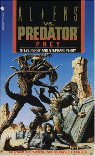 Prey (Aliens Vs. Predator, Book 1)