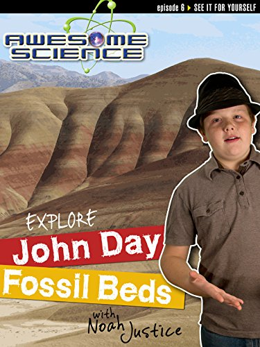 """Awesome Science """"Explore John Day Fossil Beds"""""""