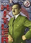 Adolf Hitler: La Historia Jam�s Conta...
