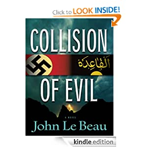 Kindle Book Bargains: Collision of Evil, by John J. Le Beau. Publisher: Oceanview Publishing (September 21, 2009)