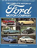 The Complete History of Ford Motor Company