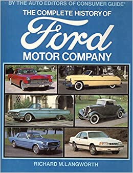 the complete history of ford motor company richard m langworth the. Cars Review. Best American Auto & Cars Review