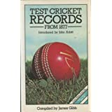 Test Cricket Records from 1877by James Gibb