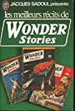img - for Les meilleurs r cits de Wonder Stories book / textbook / text book