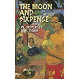The Moon and Sixpence (Dover Thrift Editions) ~ W. Somerset Maugham