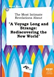 img - for The Most Intimate Revelations about a Voyage Long and Strange: Rediscovering the New World book / textbook / text book