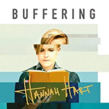 Buffering: Unshared Tales of a Life Fully Loaded | Livre audio Auteur(s) : Hannah Hart Narrateur(s) : Hannah Hart, Judy Young