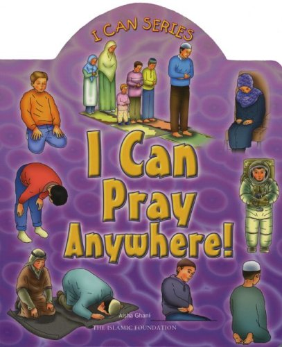 I Can Pray Anywhere! (I Can Series) PDF