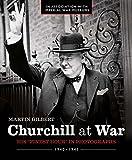 img - for Churchill at War: His