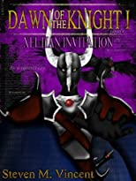 Dawn of the Knight I - Xeltian Invitation