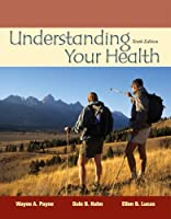 Understanding Your Health by Payne