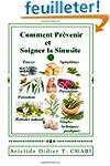 Comment Prevenir et Soigner la Sinusite