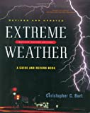 img - for Extreme Weather: A Guide and Record Book (Revised and Updated) book / textbook / text book