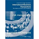 img - for International Business Transactions. Risk Analysis and Tools for Risk Management book / textbook / text book