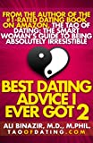 Best Dating Advice I Ever Got 2: Get Over a Breakup, Avoid Bad Boys, Find Love & More Smart Moves for Smart Women