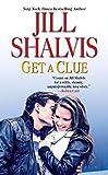 Jill Shalvis Get a Clue