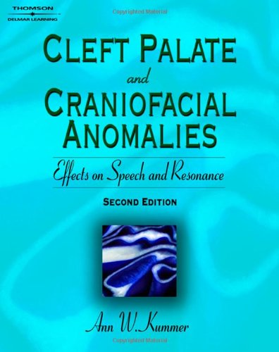 Cleft Palate & Craniofacial Anomalies: Effects on...