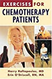 img - for Exercises for Chemotherapy Patients by Harry Raftopoulous (2003-07-28) book / textbook / text book