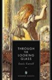 Image of Through the Looking-Glass (Illustrated)