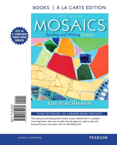 Mosaics: Reading and Writing Essays, Books a la Carte Plus MyWritingLab with eText -- Access Card Package (6th Edition)