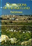 Civilizations of the Holy Land (0689109733) by Johnson, Paul