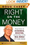 Right on the Money: Doug Casey on Eco...
