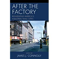 After the Factory: Reinventing