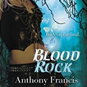 Blood Rock: Skindancer, Book 2 | Anthony Francis