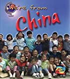 China (We're from.)