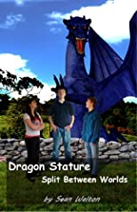 Dragon Stature (Split between Worlds)