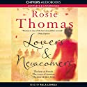 Lovers and Newcomers (       UNABRIDGED) by Rosie Thomas Narrated by Rula Lenska