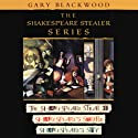 The Shakespeare Stealer (       UNABRIDGED) by Gary Blackwood Narrated by Stuart Blinder