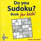 Do You Sudoku?: Book for Kids! (Spinner Books)