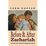 Before and After Zachariah: A Family Story About a Different Kind of Courageby Fern Kupfer