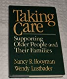 img - for Taking Care: Supporting Older People and Their Families book / textbook / text book